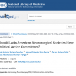 Should Latin American Neurosurgical Societies Have Political Action Committees?