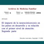 El impacto de la neurocisticercosis en los países endesarrollo y su relación con el primer nivel de atención:Segunda parte